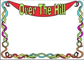 <h3>Over The Hill 2 Invitation </h3>