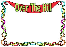 Over The Hill 2